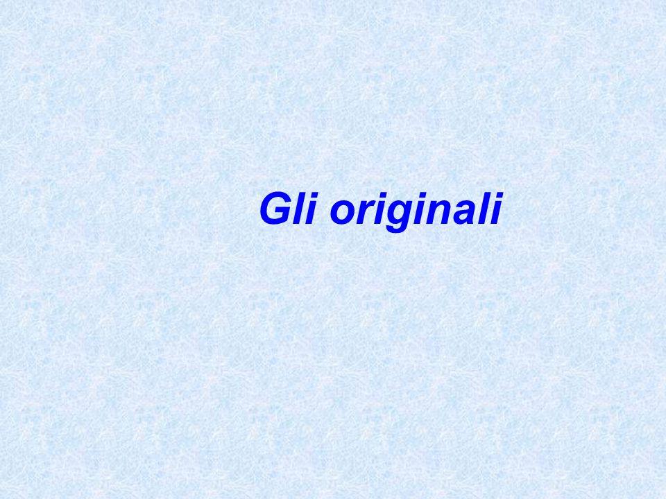 Gli originali