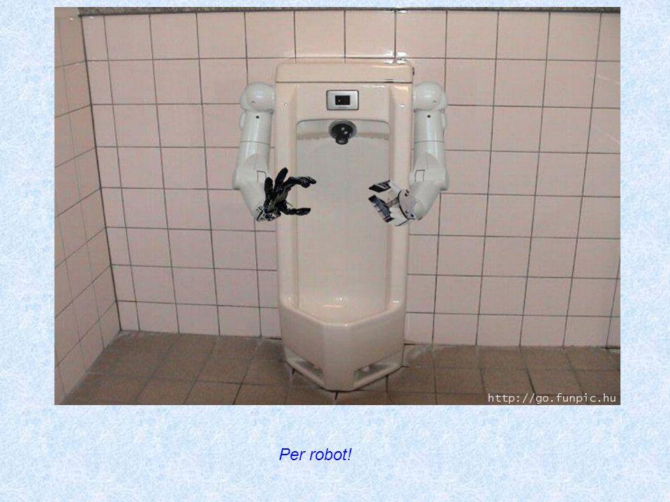 Per robot!