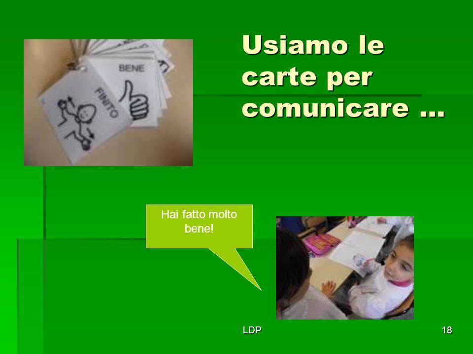 Usiamo le carte per comunicare …