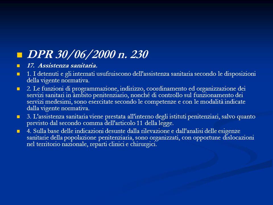 DPR 30/06/2000 n. 230 17. Assistenza sanitaria.