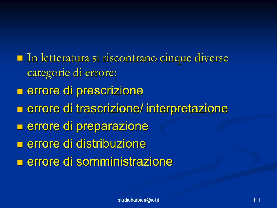 In letteratura si riscontrano cinque diverse categorie di errore: