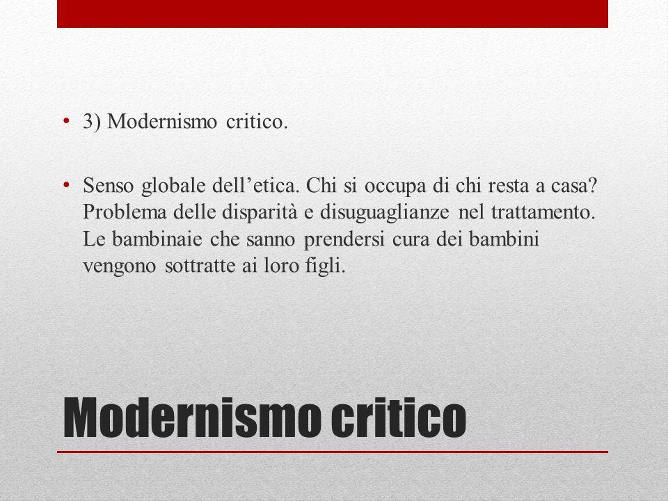 Modernismo critico 3) Modernismo critico.