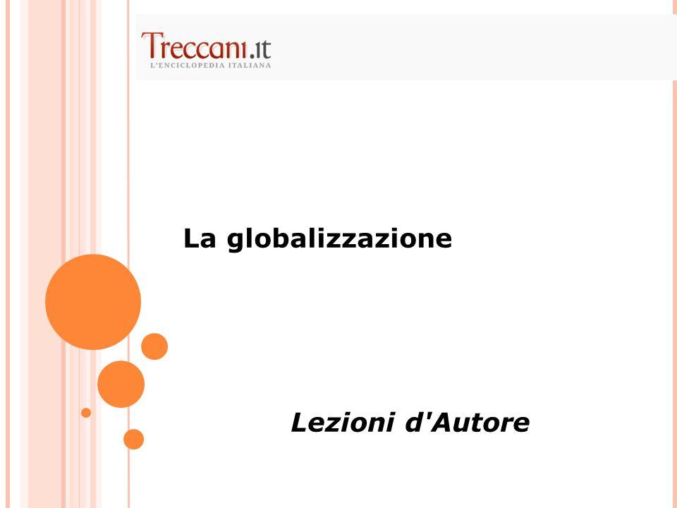 La globalizzazione Lezioni d Autore