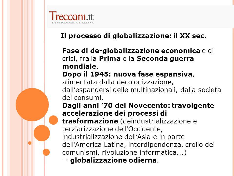Il processo di globalizzazione: il XX sec.