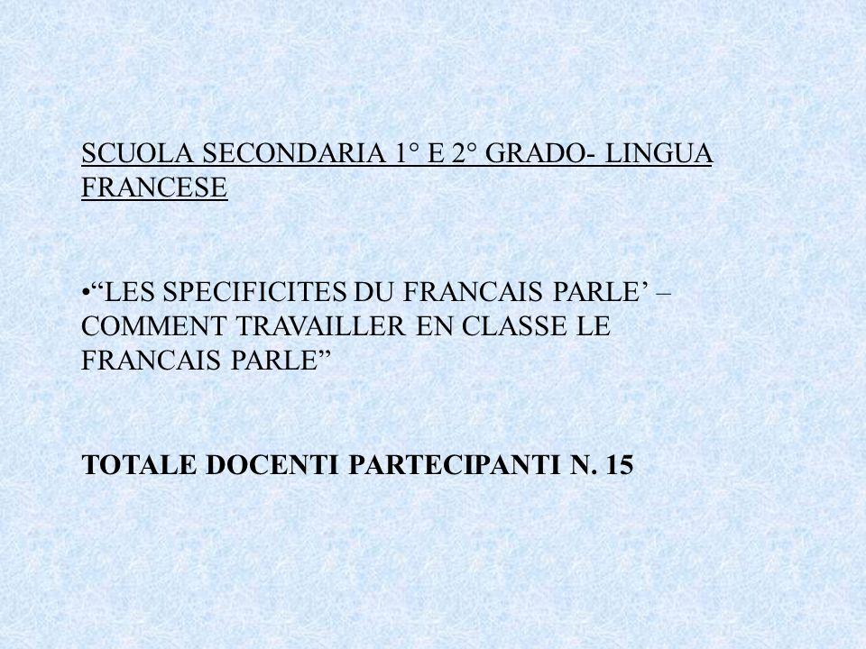 SCUOLA SECONDARIA 1° E 2° GRADO- LINGUA FRANCESE