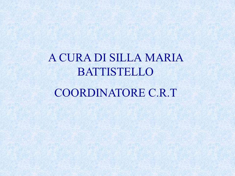 A CURA DI SILLA MARIA BATTISTELLO