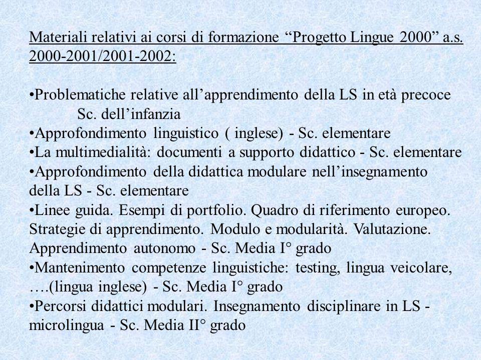 Materiali relativi ai corsi di formazione Progetto Lingue 2000 a. s