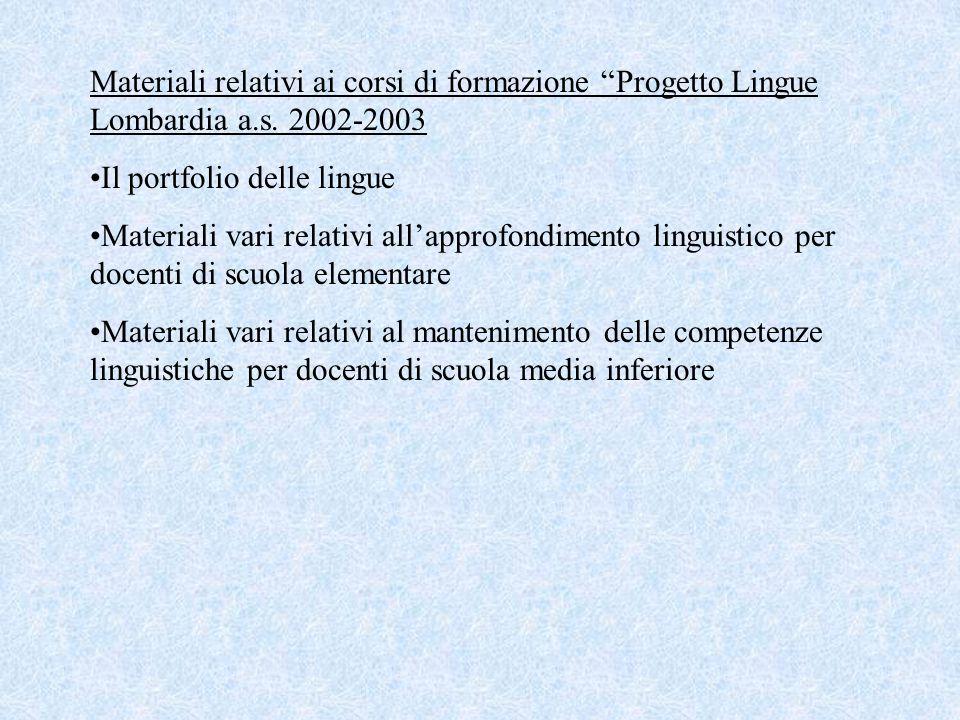 Materiali relativi ai corsi di formazione Progetto Lingue Lombardia a