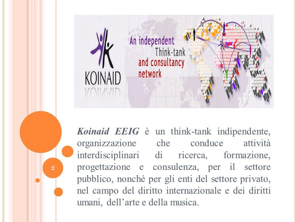 Koinaid EEIG è un think-tank indipendente, organizzazione che conduce attività interdisciplinari di ricerca, formazione, progettazione e consulenza, per il settore pubblico, nonché per gli enti del settore privato, nel campo del diritto internazionale e dei diritti umani, dell'arte e della musica.