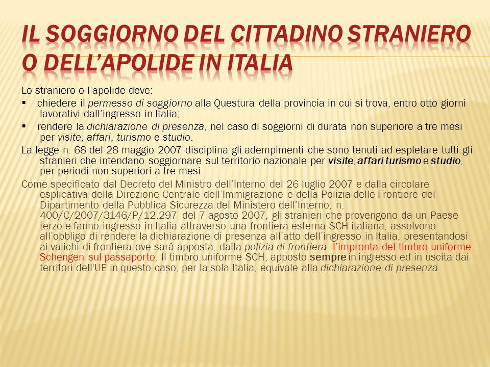 Il soggiorno del cittadino straniero o dell'apolide in Italia