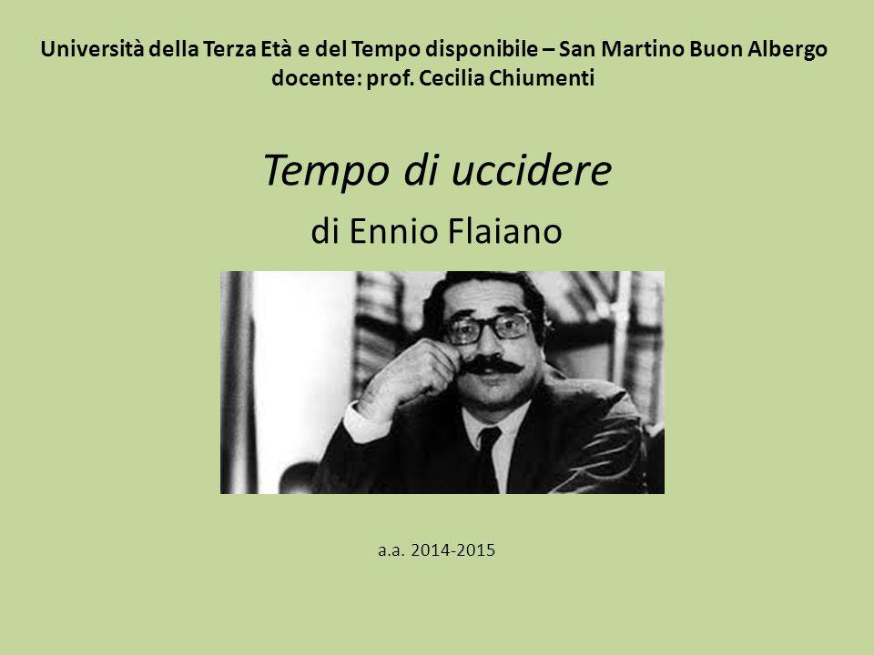 Tempo di uccidere di Ennio Flaiano a.a. 2014-2015