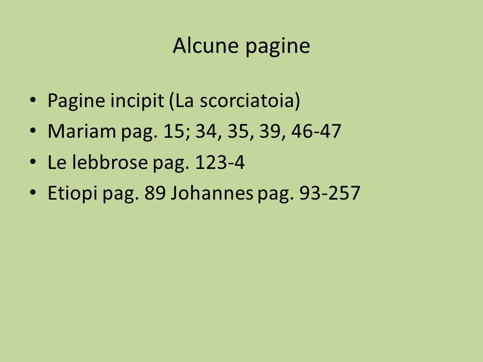 Alcune pagine Pagine incipit (La scorciatoia)