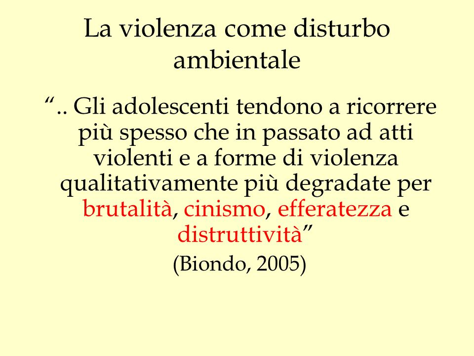 La violenza come disturbo ambientale