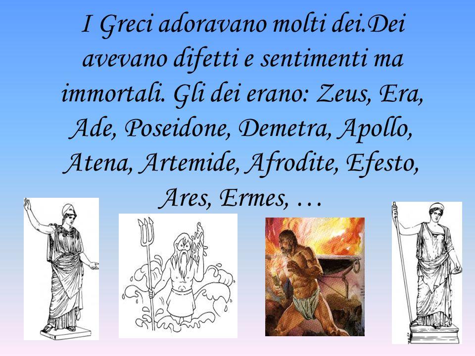 I Greci adoravano molti dei