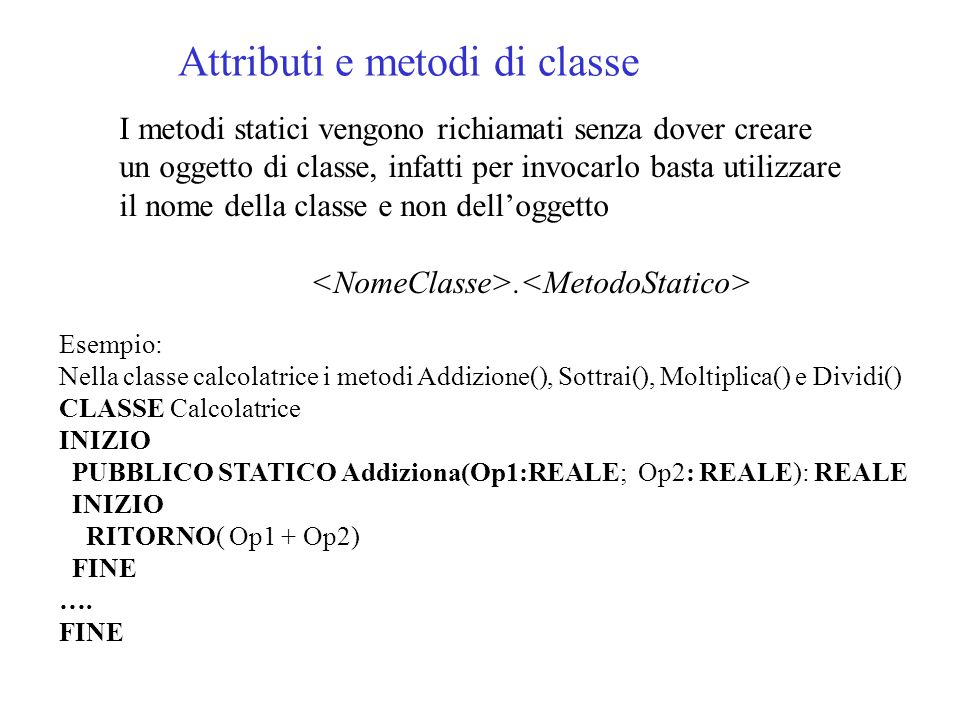 Attributi e metodi di classe