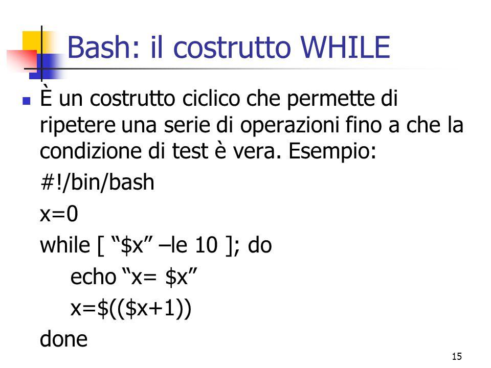 Bash: il costrutto WHILE