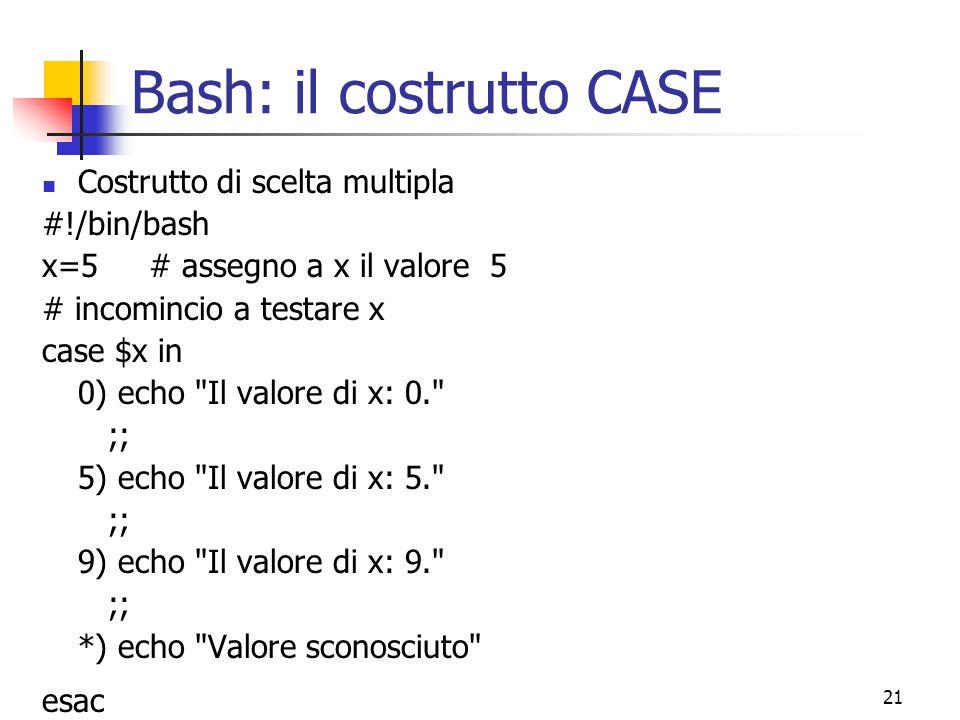 Bash: il costrutto CASE