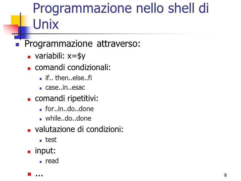 Programmazione nello shell di Unix