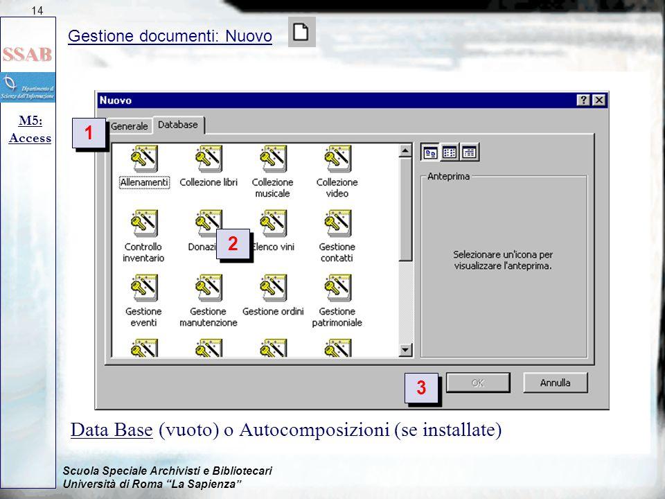 Data Base (vuoto) o Autocomposizioni (se installate)