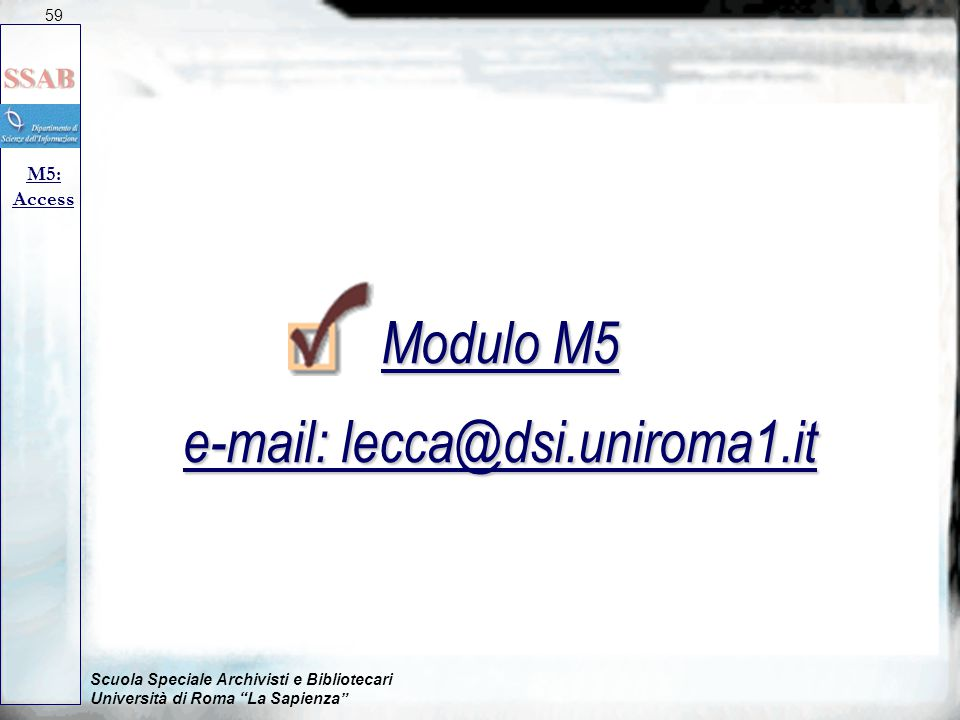 Modulo M5 e-mail: lecca@dsi.uniroma1.it
