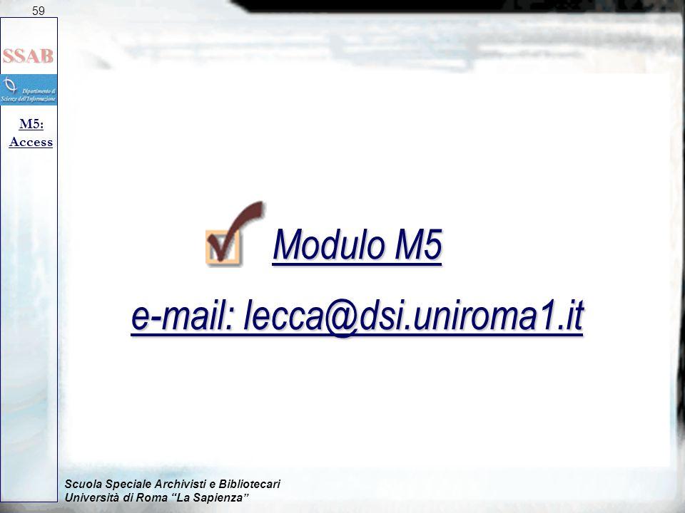 Modulo M5 e-mail: lecca@dsi.uniroma1.it