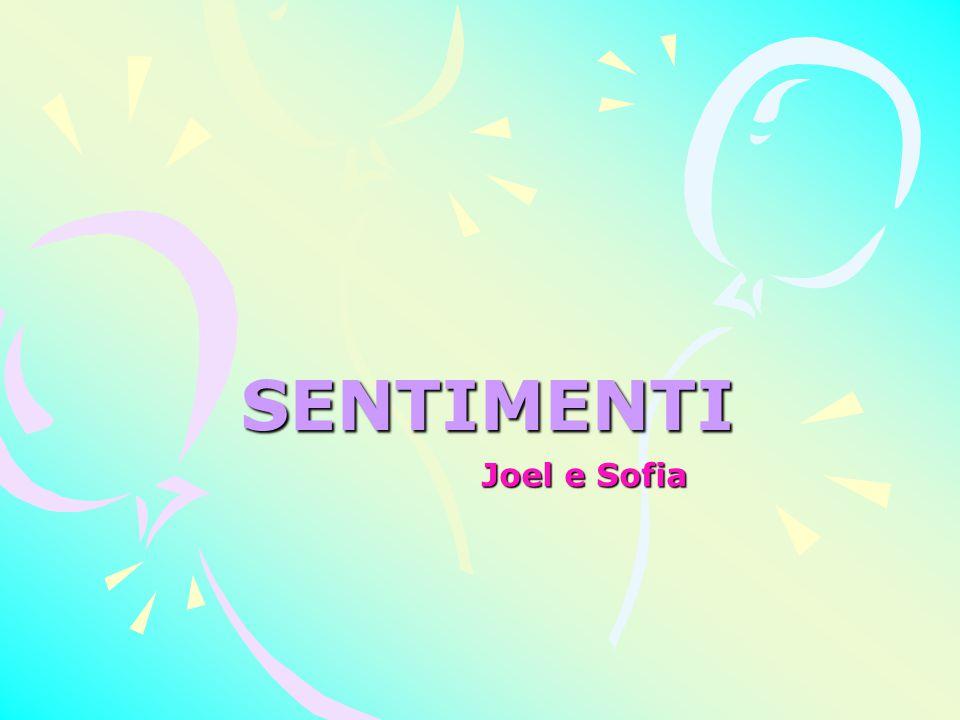 SENTIMENTI Joel e Sofia