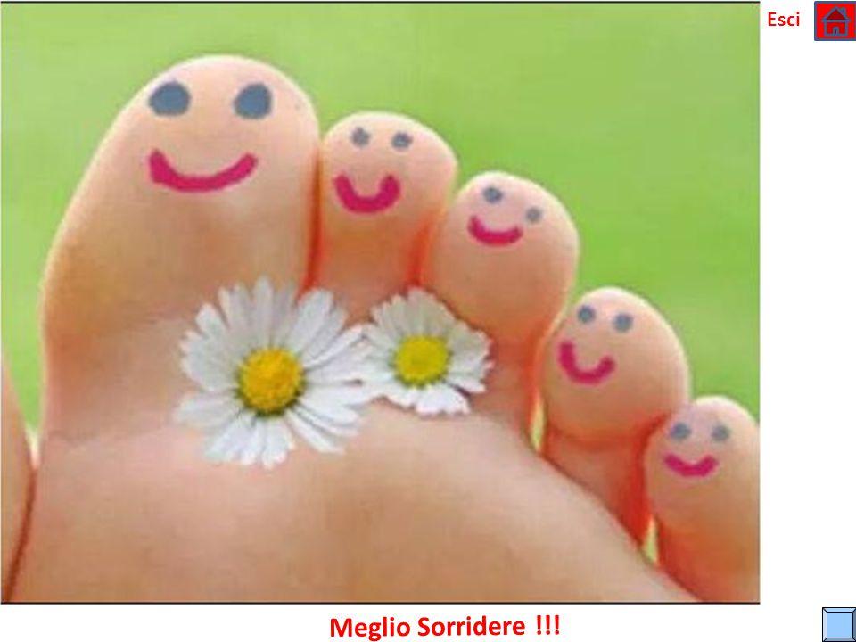Esci Meglio Sorridere !!!