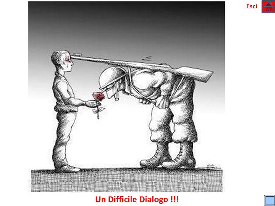 Esci Un Difficile Dialogo !!!