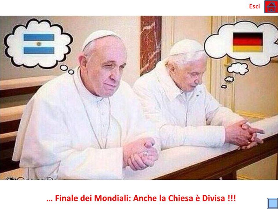… Finale dei Mondiali: Anche la Chiesa è Divisa !!!