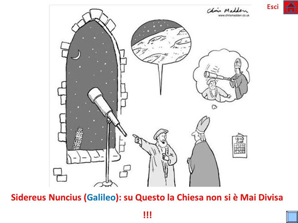 Sidereus Nuncius (Galileo): su Questo la Chiesa non si è Mai Divisa