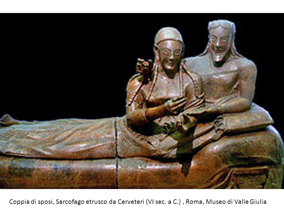 Coppia di sposi, Sarcofago etrusco da Cerveteri (VI sec. a C