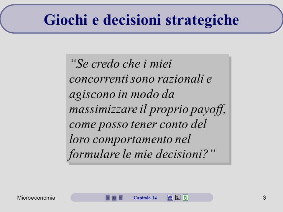 Giochi e decisioni strategiche