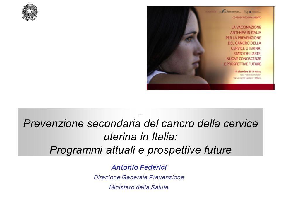 Prevenzione secondaria del cancro della cervice uterina in Italia: