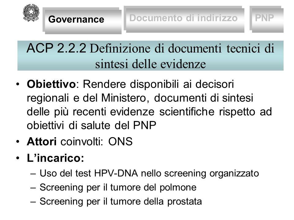 ACP 2.2.2 Definizione di documenti tecnici di sintesi delle evidenze