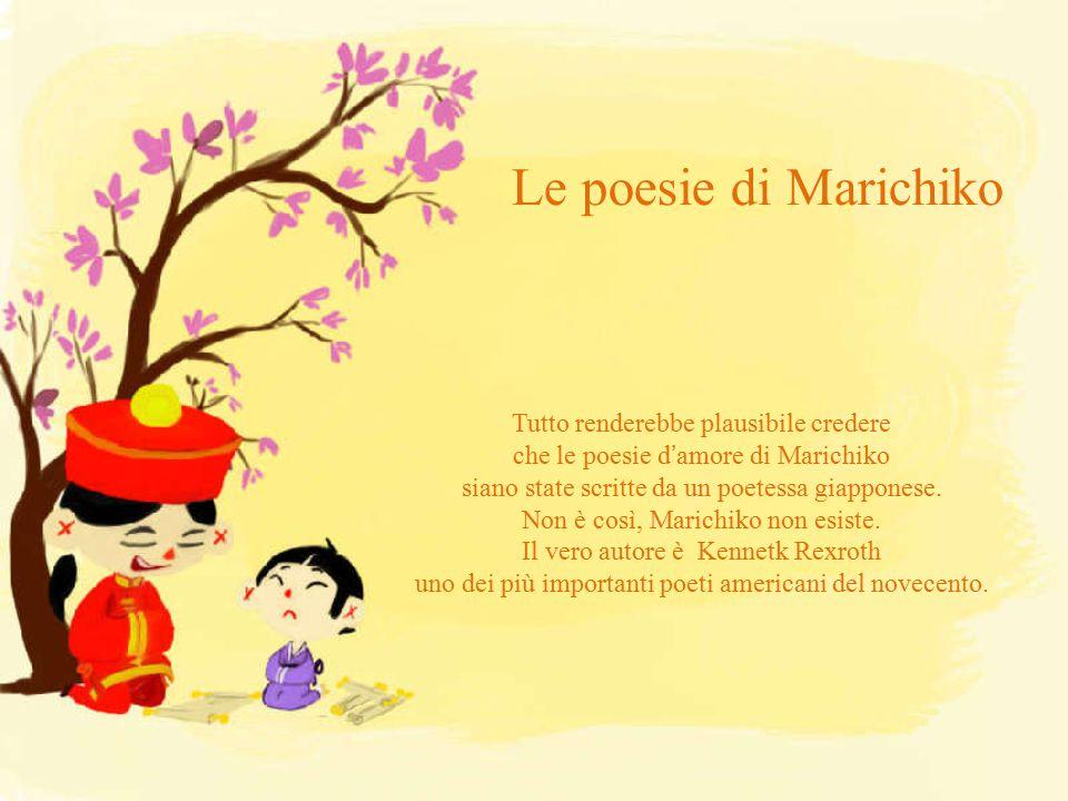 Le poesie di Marichiko Tutto renderebbe plausibile credere