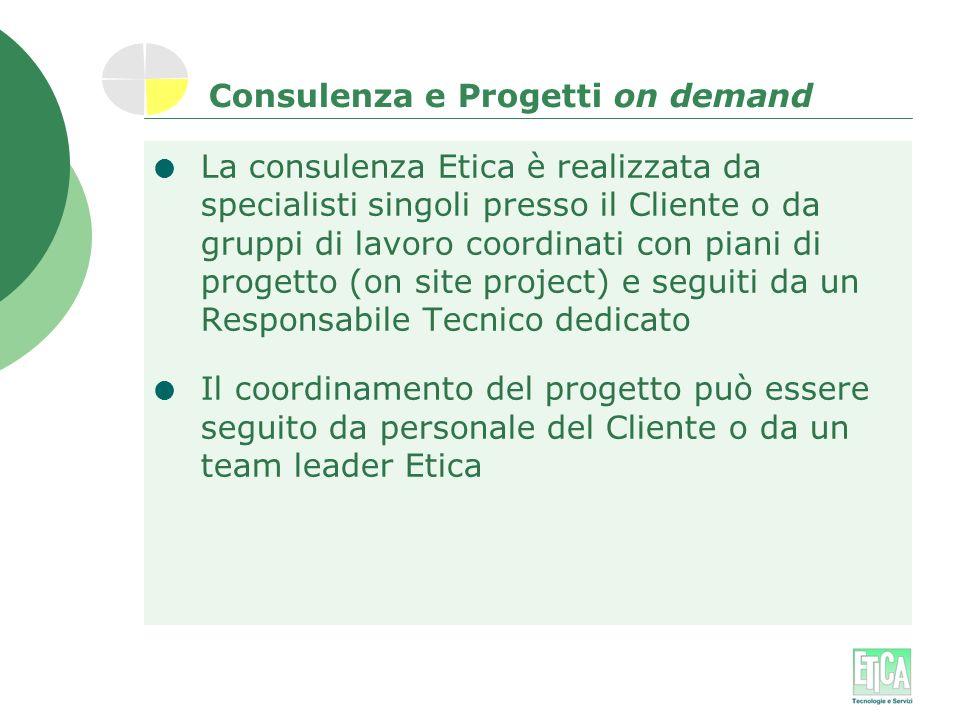 Consulenza e Progetti on demand