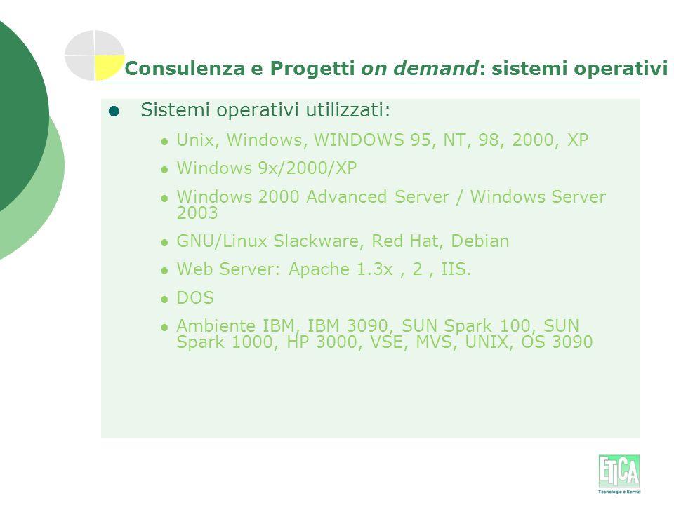 Consulenza e Progetti on demand: sistemi operativi