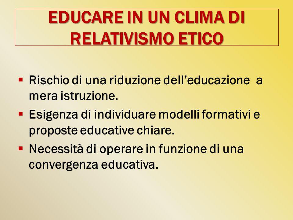 EDUCARE IN UN CLIMA DI RELATIVISMO ETICO