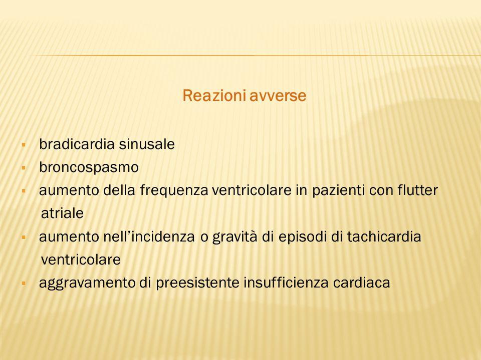 Reazioni avverse bradicardia sinusale broncospasmo
