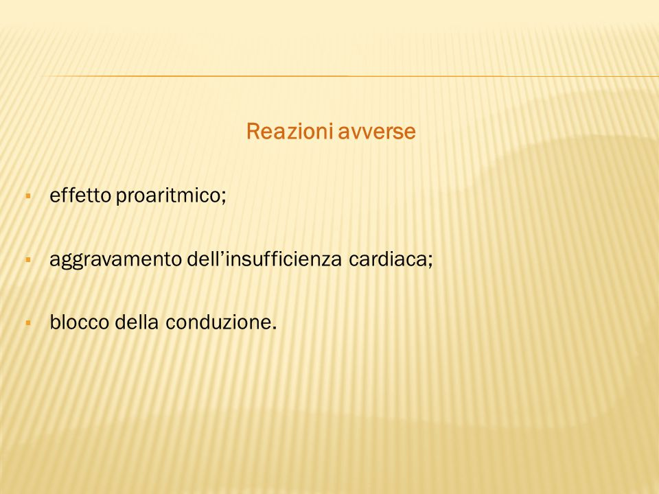 Reazioni avverse effetto proaritmico;
