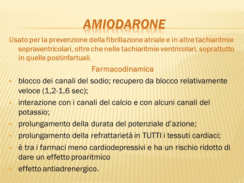 AMIODARONE Farmacodinamica