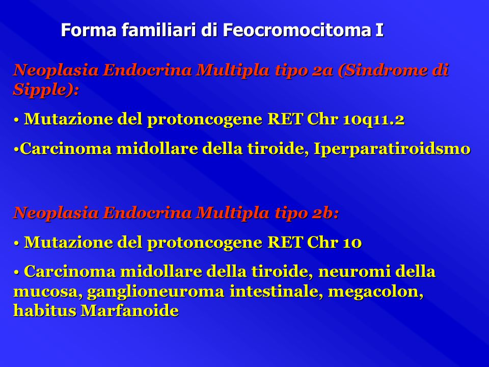 Forma familiari di Feocromocitoma I