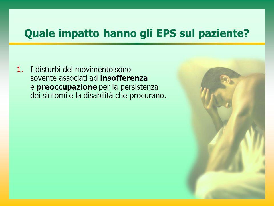 Quale impatto hanno gli EPS sul paziente