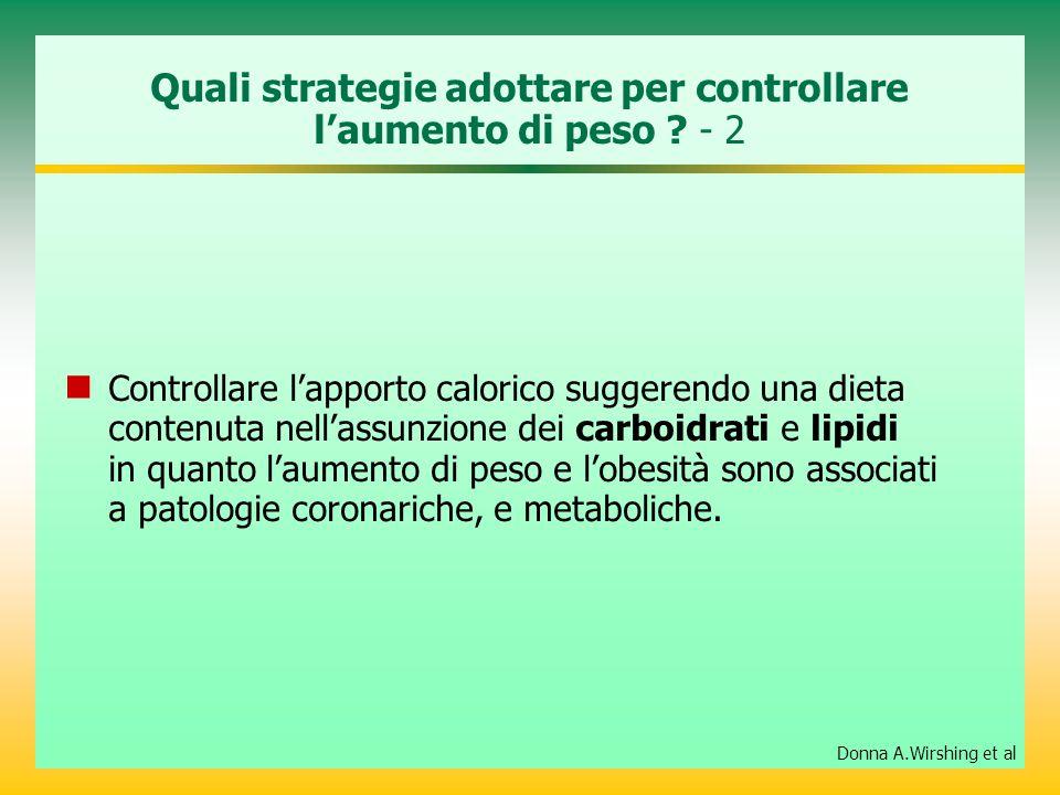 Quali strategie adottare per controllare l'aumento di peso - 2