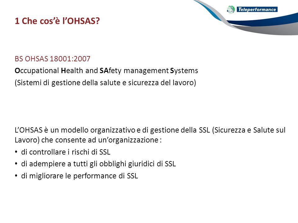1 Che cos'è l'OHSAS BS OHSAS 18001:2007