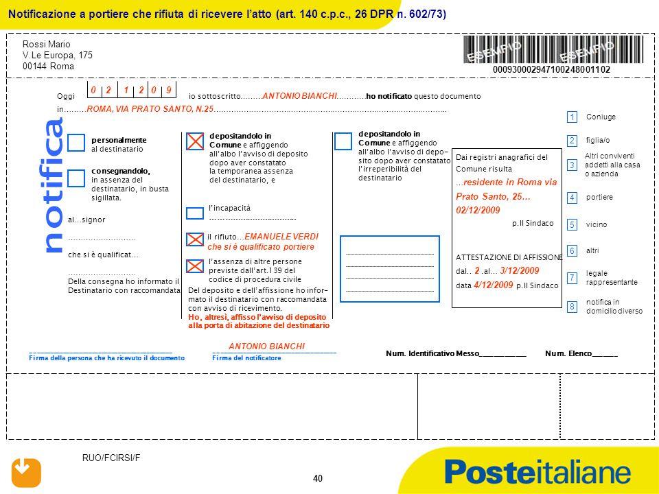 Notificazione a portiere che rifiuta di ricevere l'atto (art. 140 c. p
