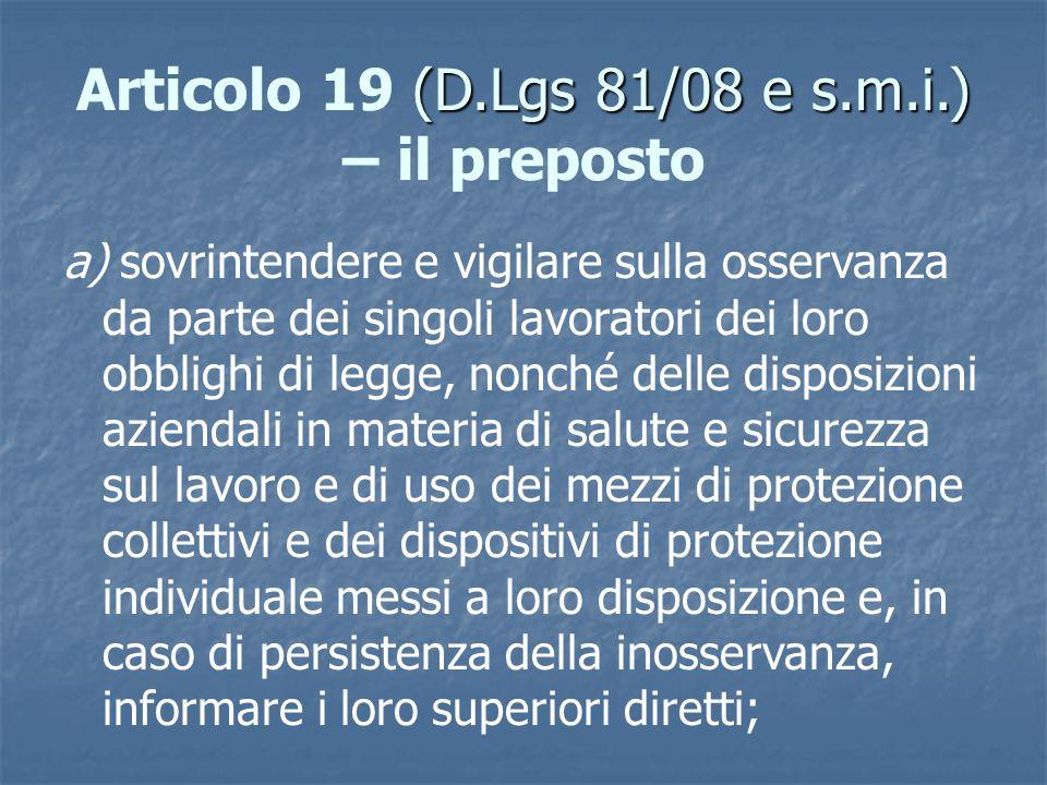 Articolo 19 (D.Lgs 81/08 e s.m.i.) – il preposto