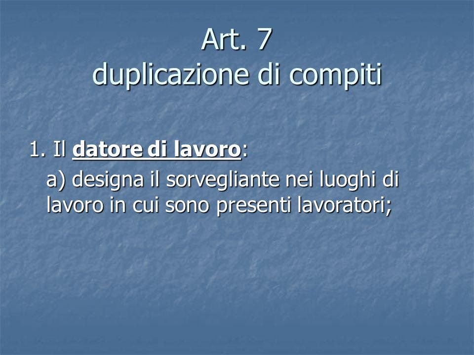 Art. 7 duplicazione di compiti