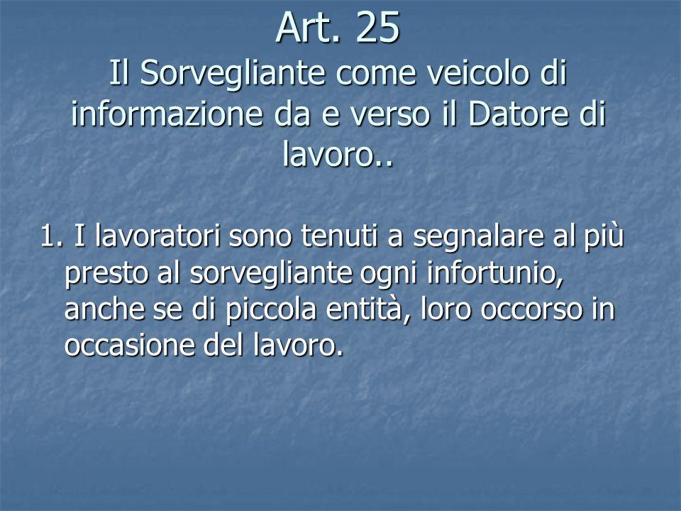 Art. 25 Il Sorvegliante come veicolo di informazione da e verso il Datore di lavoro..