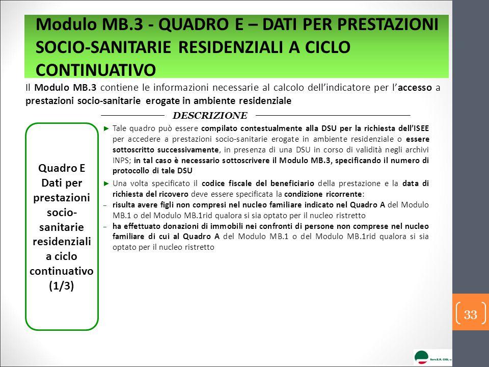 Modulo MB.3 - QUADRO E – DATI PER PRESTAZIONI SOCIO-SANITARIE RESIDENZIALI A CICLO CONTINUATIVO